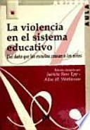libro La Violencia En El Sistema Educativo