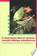 libro Le Financement Dans Les Systèmes éducatifs D Afrique Subsaharienne