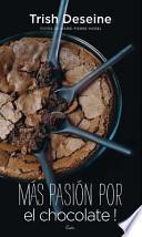 libro Mas Pasion Por El Chocolate!