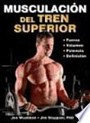 libro Musculacion Del Tren Superior / Strong Arms & Upper Body