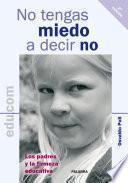 libro No Tengas Miedo A Decir No