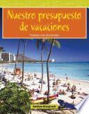 libro Nuestro Presupuesto De Vacaciones (our Vacation Budget)