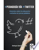 libro Pedagogía Vía Twitter