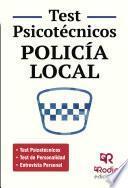 libro Policía Local. Test Psicotécnicos, De Personalidad Y Entrevista Personal