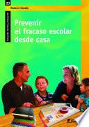 libro Prevenir El Fracaso Escolar Desde Casa