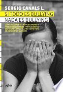 libro Si Todo Es Bullying, Nada Es Bullying