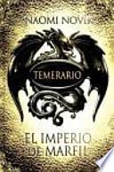 libro Temerario 4. El Imperio De Marfil (edición En Cartoné)