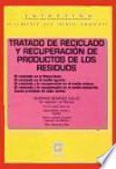 libro Tratado De Reciclado Y Recuperación De Productos De Los Residuos