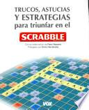 libro Trucos, Astucias Y Estrategias Para Triunfar Con El Scrabble / Tips, Tricks And Strategies For Success In Scrabble