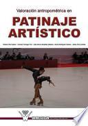 libro Valoracion Antropométrica En Patinaje Artístico