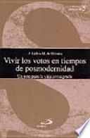 libro Vivir Los Votos En Tiempos De Posmodernidad