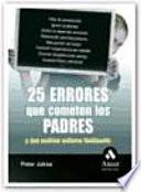 libro 25 Errores Que Cometen Los Padres