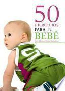 libro 50 Ejercicios Para Tu Bebé