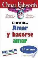libro El Arte De...amar Y Hacerse Amar / The Art Of... Loving And Being Loved