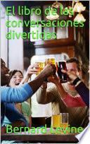 libro El Libro De Las Conversaciones Divertidas