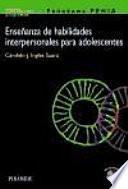 libro Enseñanza De Habilidades Interpersonales Para Adolescentes