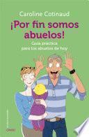 libro ¡por Fin Somos Abuelos!
