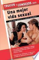 libro Trucos Y Consejos Para Una Mejor Vida Sexual