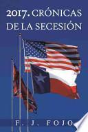 libro 2017. Crónicas De La Secesión