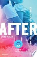 libro After. En Mil Pedazos (serie After 2) Edición Mexicana