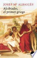 libro Alcibíades. El Primer Griego