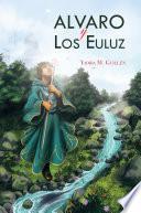 libro Alvaro Y Los Euluz