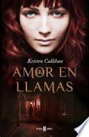 libro Amor En Llamas
