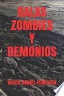libro Balas Zombies Y Demonios