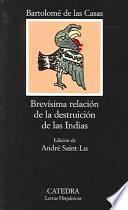 libro Brevísima Relación De La Destruición De Las Indias