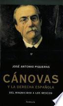 libro Cánovas Y La Derecha Española