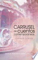 libro Carrusel De Cuentos Contemporáneos (segunda Edición)
