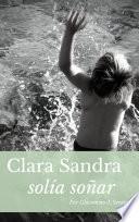 Clara Sandra Solía Soñar