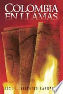 libro Colombia En Llamas