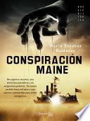 libro Conspiración Maine
