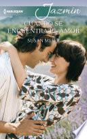 libro Cuando Se Encuentra El Amor