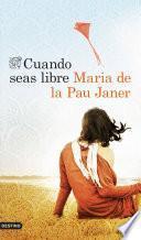libro Cuando Seas Libre