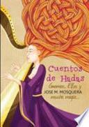 libro Cuentos De Hadas, Gnomos, Y Elfos, Y... Mucha Magia