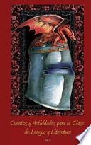 libro Cuentos Y Actividades Para La Clase De Lengua Y Literatura