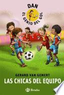 libro Dan, El Genio Del Gol. Las Chicas Del Equipo