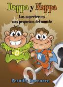 libro Dappa Y Nappa   Los Superhéroes Mas Pequeños Del Mundo
