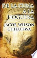 libro De La Cuna A La Hoguera