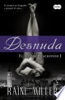 libro Desnuda (el Affaire Blackstone 1)