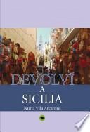 libro Devolví A Sicilia