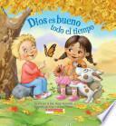 libro Dios Es Bueno Todo El Tiempo! / God Is Good... All The Time