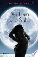 libro Dos Lunas Para Sofía