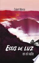 libro Ecos De Luz En El Valle