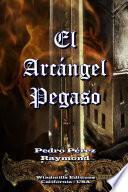 libro El Arcángel Pegaso