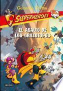 libro El Asalto De Los Grillotopos