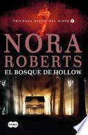 libro El Bosque De Hollow (trilogía Signo Del Siete Ii)