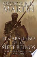 libro El Caballero De Los Siete Reinos [knight Of The Seven Kingdoms Spanish]